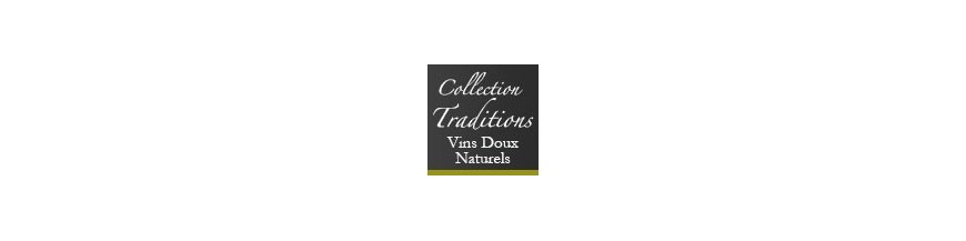Collection Traditions - Vins Doux Naturels